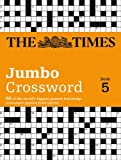 Times 2 Jumbo Crossword Book 5: 60 of the World's Biggest Puzzles from the Times 2
