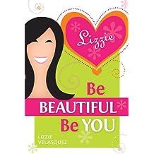 Be Beautiful, Be You (English Edition)