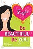 Image de Be Beautiful, Be You (English Edition)