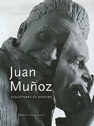 Juan Munoz : Sculptures et dessins