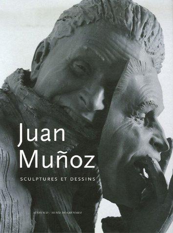 Juan Munoz : Sculptures et dessins par Guy Tosatto