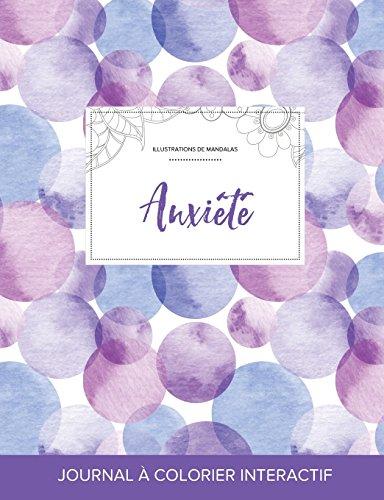 Journal de Coloration Adulte: Anxiete (Illustrations de Mandalas, Bulles Violettes) par Courtney Wegner