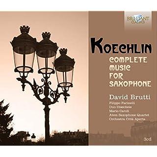 Koechlin: Complete Music for Saxophone