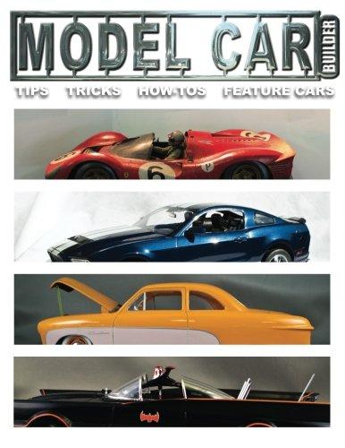 Mdel Car Builder No.6: Tips, Tricks, How-Tos, and Feature Cars!: Volume 1 (Model Car Builder) por Mr. Roy R Sorenson