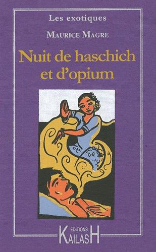 La Nuit de haschich et d'opium