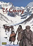 El convoy. Edición integral