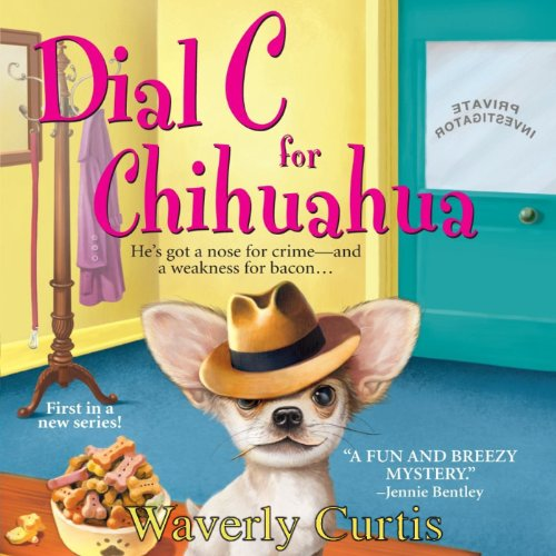 dial-c-for-chihuahua-a-barking-detective-mystery