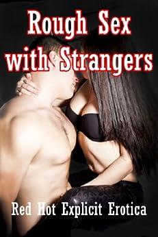 stranger roughsex