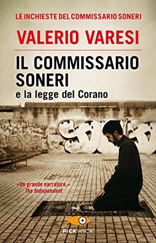 scaricare ebook gratis Il commissario Soneri e la legge del Corano PDF Epub