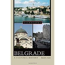 Belgrade: A Cultural History (Cityscapes (Paperback))