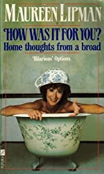 How Was It For You? by Maureen Lipman (1986-10-16)