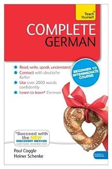 Complete German: Teach Yourself: Enhanced eBook: New edition (Teach Yourself Audio eBooks) (English Edition) par [Coggle, Paul, Schenke, Heiner]
