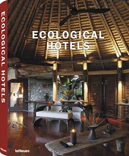 Ecological Hotels par Teneues