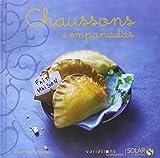 Chaussons & Empanadas - Variations gourmandes
