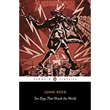 Ten Days That Shook the World (Penguin Classics)