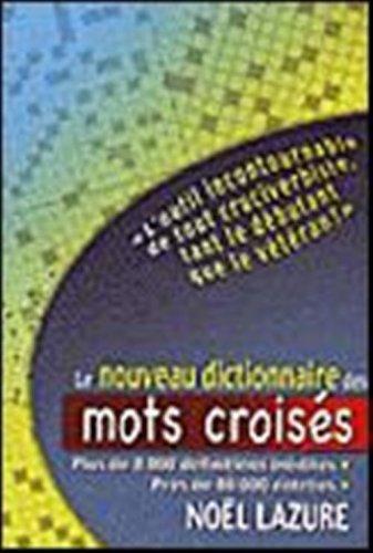 Le nouveau dictionnaire des mots croisés
