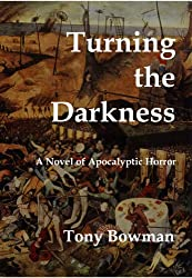Turning the Darkness