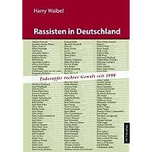 Rassisten in Deutschland