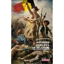 HISTOIRES OUBLIEES DE BELGIQUE