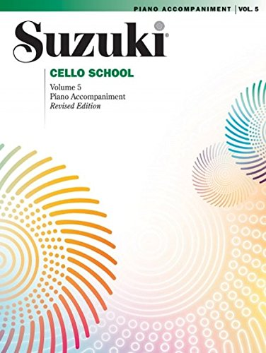 Suzuki Cello School Piano Accompaniment, Volume 5 (Revised) (Suzuki Method Core Materials)