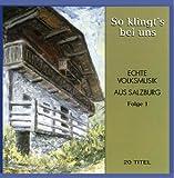 So Klingt'S Bei Uns - Echte Volksmusik aus Salzburg Folge 2