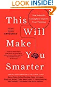 #10: This Will Make You Smarter: New Scientific Concepts to Improve Your Thinking (Edge Question Series)