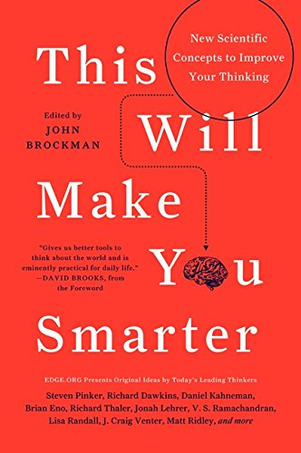 this-will-make-you-smarter-new-scientific-concepts-to-improve-your-thinking