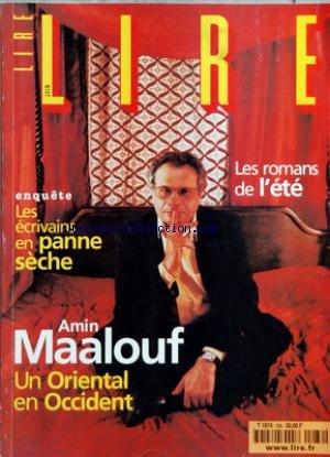 LIRE [No 286] du 01/06/2000 - LES ROMANS DE L'ETE - AMIN MAALOUF - LES ECRIVAINS EN PANNE SECHE - CHARLES JULIET - J.M. ROBERTS - KAZUO ISHIGURO - F. VITOUX - F. NIETZSCHE - AXEL KAHN - M. CARMONA - ERIC FOTTORINO - L. KASISCHKE - SAGAN
