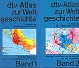 dtv-Atlas zur Weltgeschichte. Karten und chronologischer Abriss (Band 1+2)