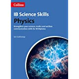 Science Skills: Physics: Science, Maths and Written Communication (IB Diploma)