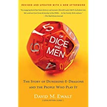Of Dice and Men: The Story of Dungeons & Dragons and The People Who (English Edition)