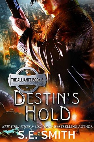 destins-hold-science-fiction-romance-the-alliance-book-5