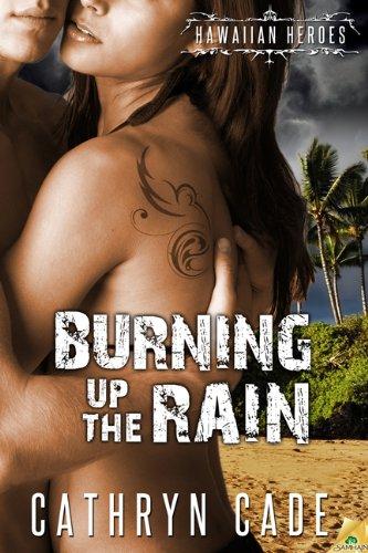 Burning Up the Rain