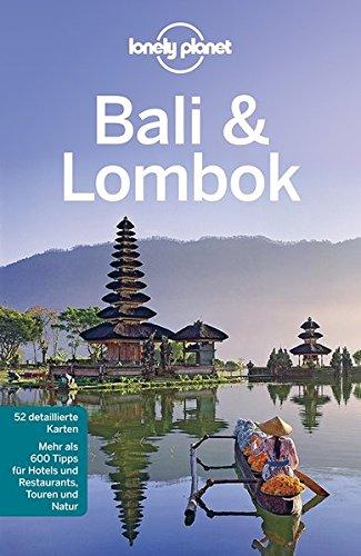 Preisvergleich Produktbild Lonely Planet Reiseführer Bali & Lombok (Lonely Planet Reiseführer Deutsch)