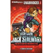 Secret Agent Jack Stalwart: Book 3: The Mystery of the Mona Lisa: France by Elizabeth Singer Hunt (2011-03-20)