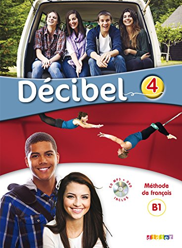 Decibel 4 niv. B1.1 - Livre + CD mp3 + DVD