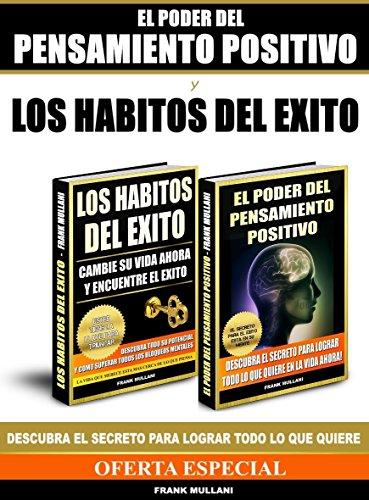 El Poder del Pensamiento Positivo y Los Habitos del Exito ...