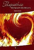 Telepathie Die Sprache des Herzens