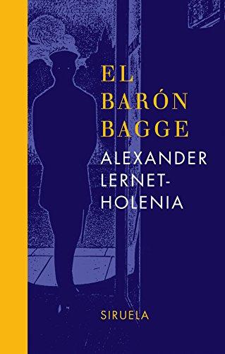 El barón Bagge (Libros del Tiempo) por Alexander Lernet-Holenia