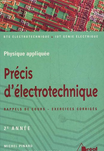 Précis d'électrotechnique 1re année BTS IUT