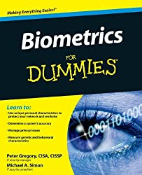 Biometrics For Dummies by Peter Gregory (2008-07-28)