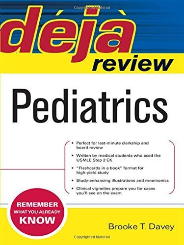 Deja Review Pediatrics 1st Edition by Davey, Brooke (2007) Paperback