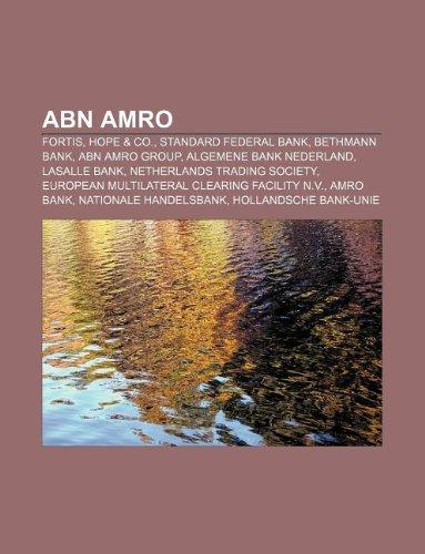abn-amro-fortis-hope-co-standard-federal-bank-bethmann-bank-abn-amro-group-algemene-bank-nederland-l