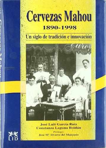 cervezas-mahou-1889-1997-un-siglo-de-tradicion-e-innovacion-historia-empresarial