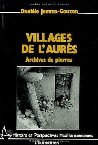 Villages de l'Aurès: Archives de pierres