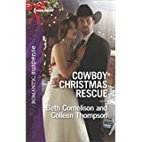 Cowboy Christmas Rescue: Rescuing the Witness\Rescuing the Bride (Harlequin Romantic Suspense)