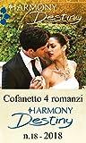 Cofanetto 4 romanzi Harmony Destiny -18: Nel letto del milionario | Passione dietro la maschera | Una sposa in fuga | Un destino perfetto (Cofanetto Destiny)