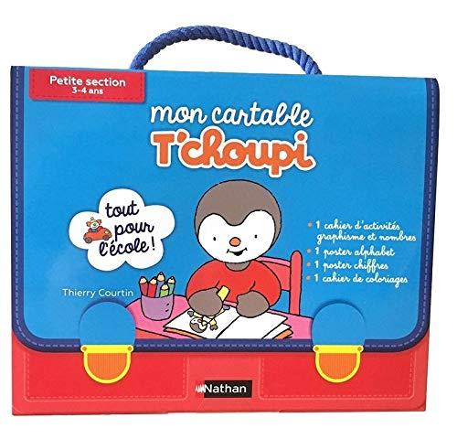 Mon Cartable T'choupi Petite section - Dès 3 ans