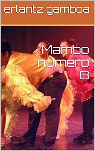 Mambo número 8 por erlantz gamboa