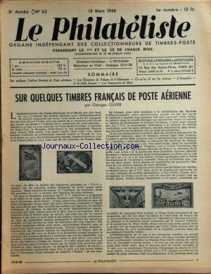 PHILATELISTE (LE) [No 62] du 15/03/1946 - SUR QUELQUES TIMBRES FRANCAIS DE POSTE AERIENNE PAR OLIVIER -LES EMISSIONS DE POLOGNE ET D'ALLEMAGNE -CE QU'ON LIT SUR LES TIMBRES PAR BELLAY par Collectif